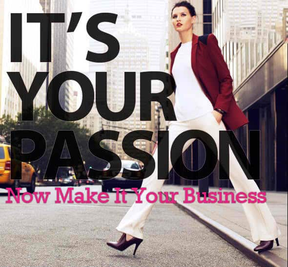 ideal business with passion